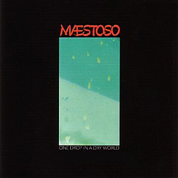Maestoso - One Drop In A Dry World - click for details