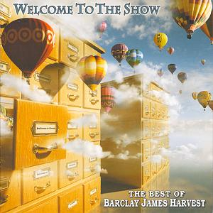 Welcome To The Show - The Best Of Barclay James Harvest